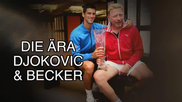 Die Ära Djokovic & Becker im Rückblick
