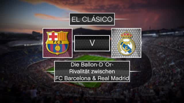 Barca vs Real: Wer hat mehr Ballon D´Ors?