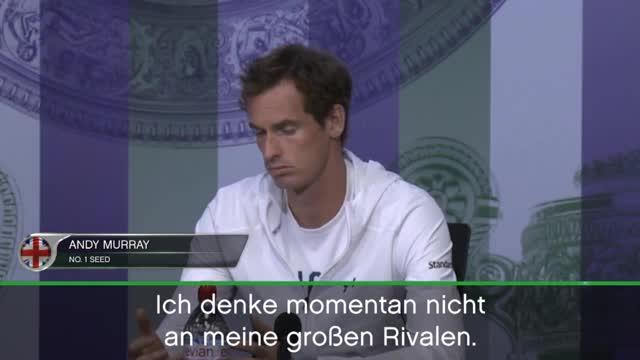 Wimbledon: Murray: Denke nicht an die Rivalen