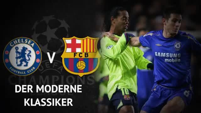 Chelsea vs. Barca: Der moderne Klassiker