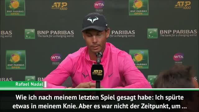 Indian Wells: Nadal erklärt seine Aufgabe
