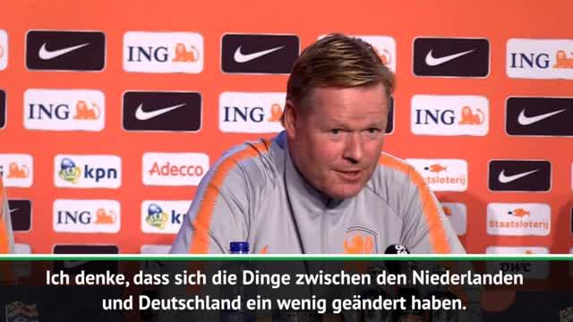 Koeman vor DFB-Team: Rivalität war mal größer