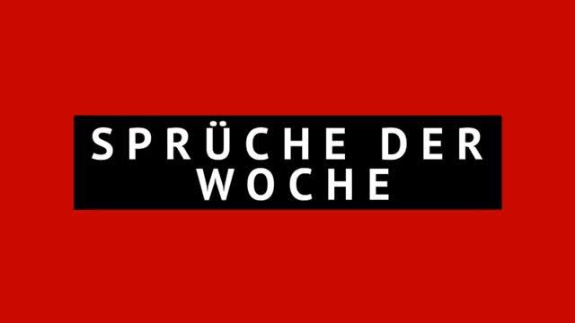 """Sprüche der Woche: """"Kritik hatte keinen Inhalt"""""""